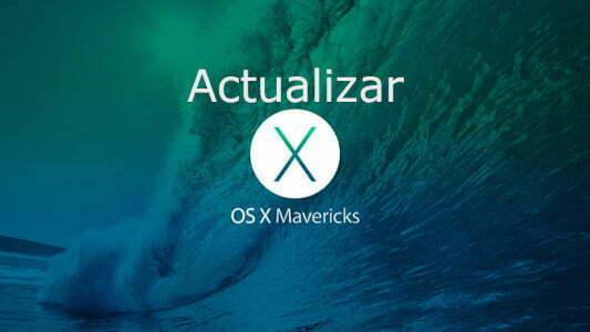 Cómo realizar una actualización a OS XMavericks